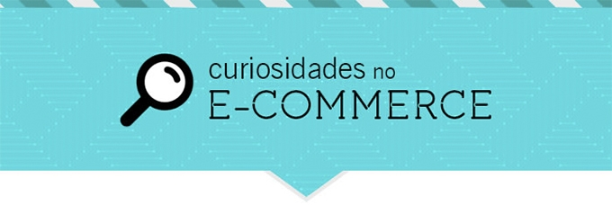 Curiosidades do E-commerce #1